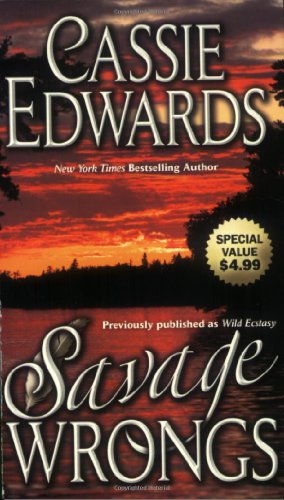 Savage Wrongs By Cassie Edwards