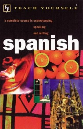 Teach Yourself Spanish Complete Course By Juan Kattan-Ibarra