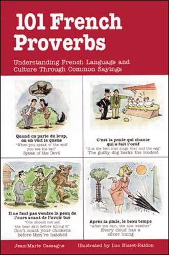 101 French Proverbs by Jean-Marie Cassagne