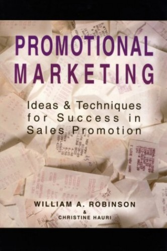 Promotional Marketing By William A. Robinson