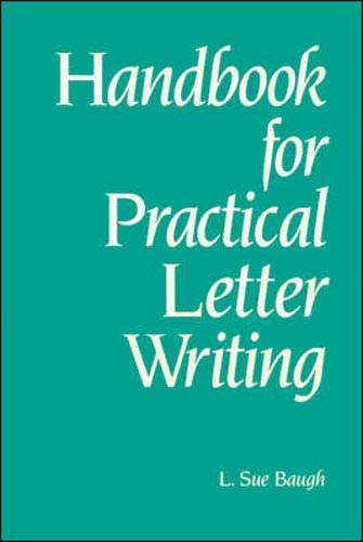 Handbook for Practical Letter Writing By L. Baugh