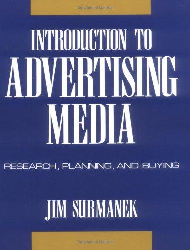 Introduction to Advertising Media By Jim Surmanek