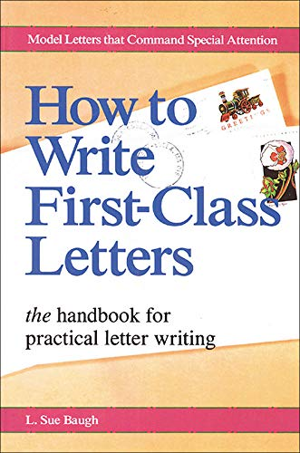 How To Write First-Class Letters By L. Baugh