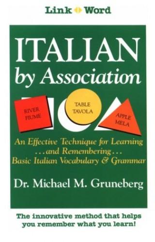 Italian by Association By Michael Gruneberg