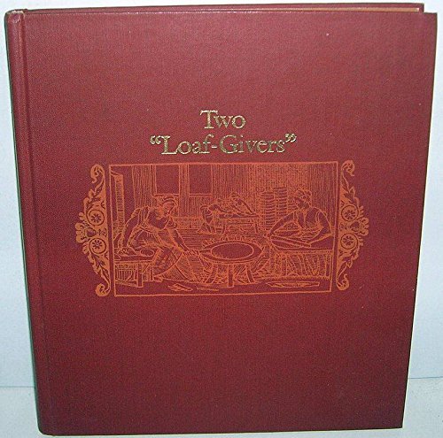 Two Loaf-Givers By Leonard N Beck