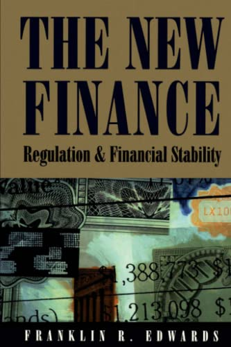 The New Finance By Franklin R. Edwards