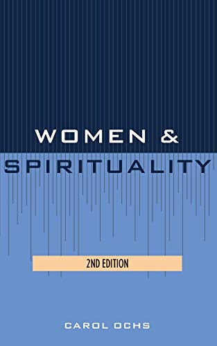 Women and Spirituality By Carol Ochs