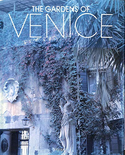 The Gardens of Venice By Alessandro Albrizzi