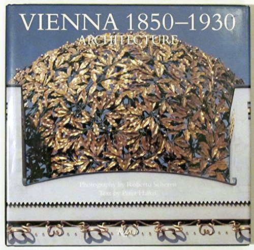 Vienna 1850-1930 Architecture By Peter Haiko