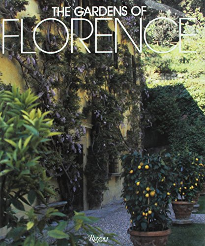 Gardens of Florence By Alessandro Albrizzi