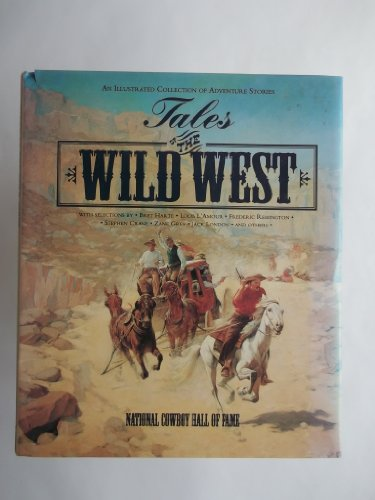Tales of the Wild West By Edited by B.Bryon Price