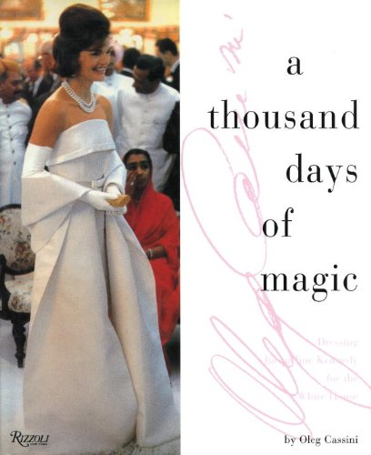 A Thousand Days of Magic By Oleg Cassini
