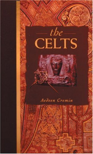 The Celts By Dr Aedeen Cremin
