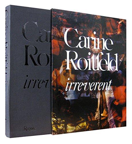 Carine Roitfeld - Irreverent By Carine Roitfeld
