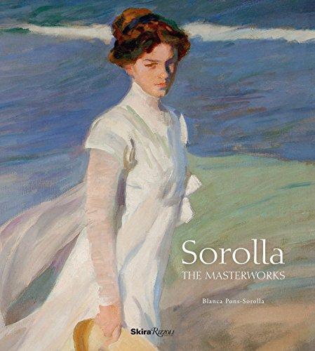 Sorolla: The Masterworks By Blanca Pons-Sorolla