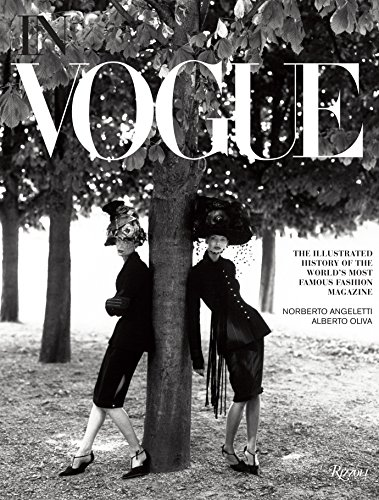 In Vogue: An Illustrated History of the World's Most Famous Fashion Magazine By Alberto Oliva