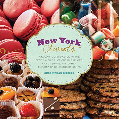 New York Sweets By Susan Meisel