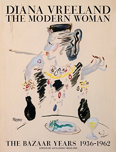 Diana Vreeland: The Modern Woman By Alexander Vreeland
