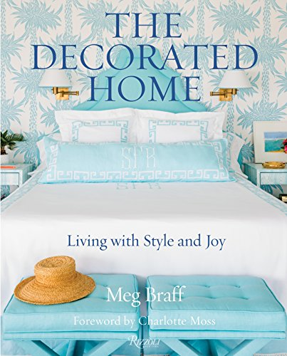 Decorated Home, The By Meg Braff