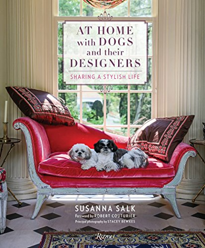 At Home with Dogs and Their Designers By Susanna Salk