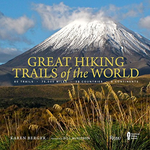 Great Hiking Trails of the World By Karen Berger