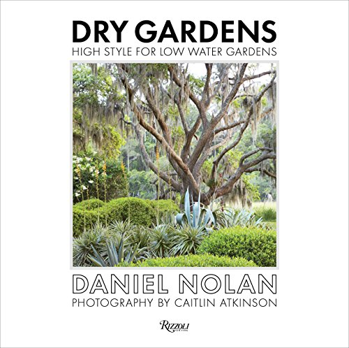 Dry Gardens By Daniel Nolan