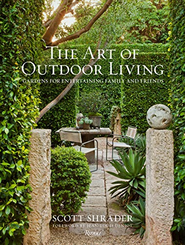 The Art of Outdoor Living By Scott Shrader