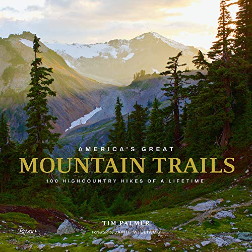 America's Great Mountain Trails By Tim Palmer