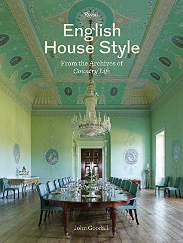English House Style from Archives of Country Life By Dr John Goodall