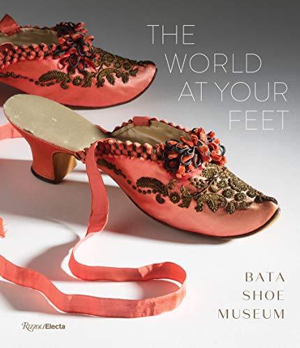 The World at Your Feet By Elizabeth Semmelhack