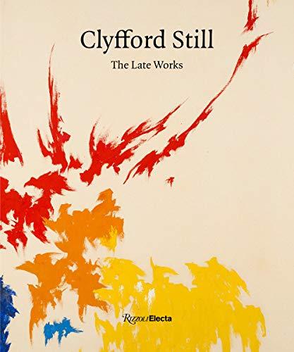 Clyfford Still By David Anfam