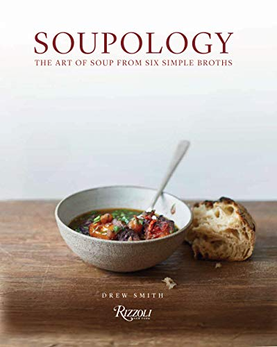 Soupology By Drew Smith