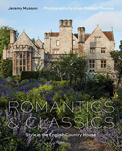 Romantics and Classics By Jeremy Musson