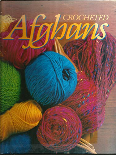 Crocheted Afghans By Carol Cook Hagood