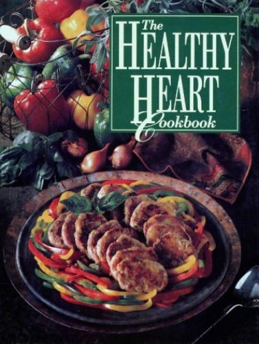 The Healthy Heart Cookbook By Beatrice Ojakangas
