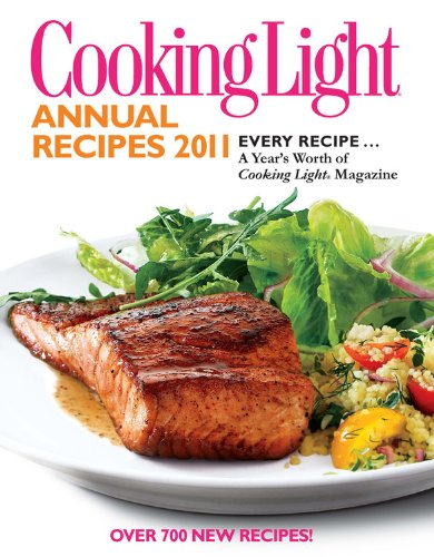 Cooking Light Annual Recipes 2011 By Cooking Light Magazine