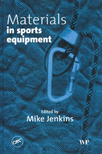 Materials in Sports Equipment By Mike Jenkins (Woodhead Publishing)