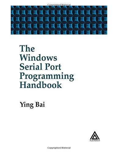 The Windows Serial Port Programming Handbook By Ying Bai