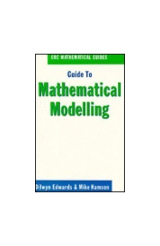 Guide to Mathematical Modelling By Dilwyn Edwards (Basingstoke, England)