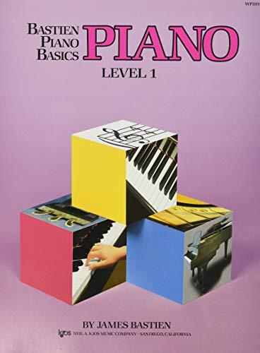 Bastien Piano Basics: Piano Level 1 By James Bastien