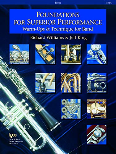 Foundations for Superior Performance: Warm-ups and Technique for Band : Flute By Jeff King