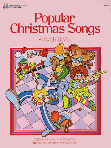 Popular Christmas Songs Primer Level By Arranged by (music) James Bastien