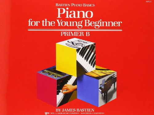 Piano for the Young Beginner Primer B By James Bastien