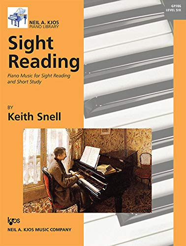 Sight Reading: Piano Music for Sight Reading and Short Study, Level 6 By Keith Snell