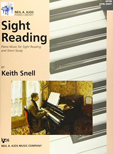 Sight Reading: Piano Music for Sight Reading and Short Study, Level 8 By Keith Snell