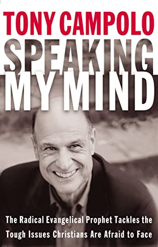 Speaking My Mind By Tony Campolo