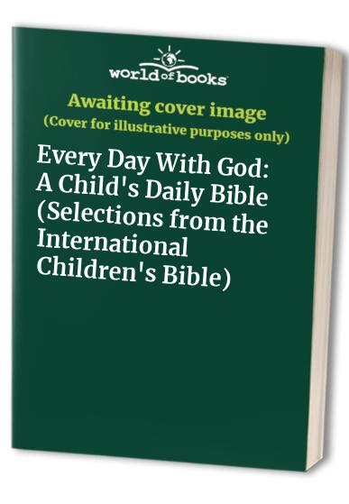 Every Day with God By Doris Nichols