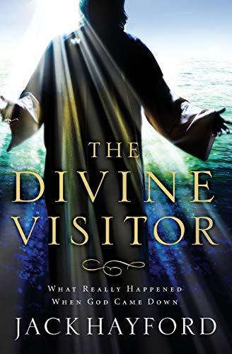 Divine Visitor By Jack W. Hayford