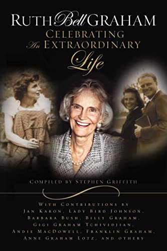 Ruth Bell Graham By Stephen Griffith