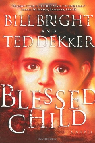 Blessed Child By Bill Bright